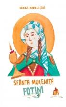 Sfânta Muceniță Fotini