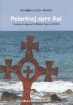 Pelerinaj Spre Rai. Turismul Religios în Sfântul Munte Athos