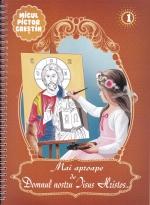 Mai Aproape De Domnul Nostru Iisus Hristos Vol 1
