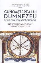 Cunoașterea Lui Dumnezeu în Teologia Dogmatică Ortodoxă.