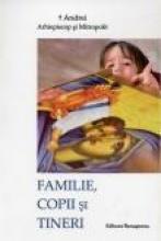 Familie, Copii și Tineri