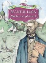 Sfântul Luca, Medicul și Păstorul