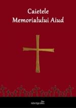 Caietele Memorialului Aiud