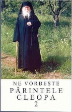Ne Vorbeşte Părintele Cleopa Vol. 2