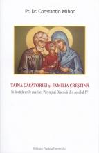Taina Căsătoriei și Familia Crestină