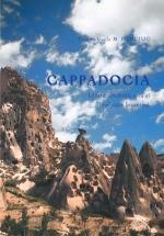 Cappadocia. Istorie, Credință, Artă și Civilizație Bizantină