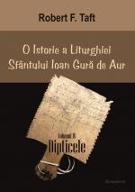O Istorie A Liturghiei Sfântului Ioan Gură De Aur. Volumul Iv. Dipticele,