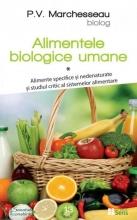 Alimentele Biologice Umane - Vol.1