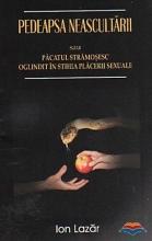 Pedeapsa Neascultării Sau Păcatul Strămoşesc Oglindit în Stihia Plăcerii Sexuale