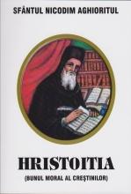Hristoitia (bunul Moral Al Creștinilor)