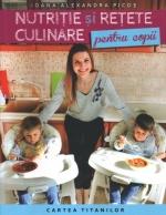 Nutriție și Rețete Culinare Pentru Copii