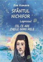 Sfântul Nichifor Leprosul, Cel Ce Are Cheile Inimii Mele