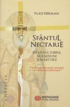 Sfantul Nectarie Ierarhul Iubirii . Noi Minuni Si Marturii