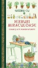 Grădina Cu Ierburi Miraculoase. Ceaiuri și Alte Remedii