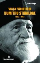 Viața Părintelui Dumitru Staniloae 1903-1993