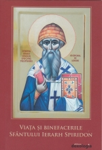 Viața și Binefacerile Sfântului Ierarh Spiridon