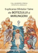 Explicarea Sfintelor Taine Ale Botezului și Mirungerii