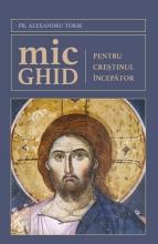 Mic Ghid Pentru Creștinul începător