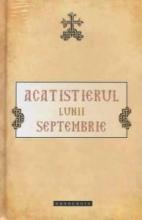 Acatistierul Lunii Septembrie