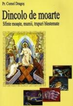 Dincolo De Moarte Sfinte Moaște, Mumii, Trupuri Blestemate