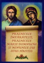 Praznicele Imparatesti, Praznicele Maicii Domnului Si Minunile
