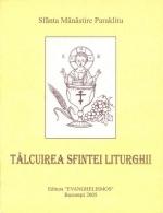 Talcuirea Sfintei Liturghii