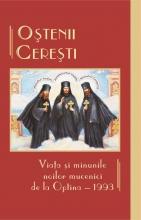 Oștenii Cerești. Viața și Minunile Noilor Mucenici De La Optina 1993