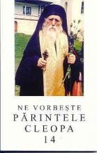 Ne Vorbeşte Părintele Cleopa Vol. 14