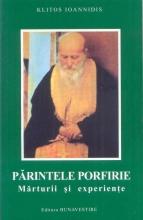 Părintele Porfirie Mărturii și Experiențe