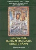 Rugăciuni Pentru Izbăvire De Vrăji, Farmece, Blesteme și Vrăjmași