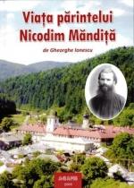 Viața Părintelui Nicodim Măndiță Vol I