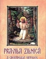 Pravila Zilnică A Creştinului Ortodox