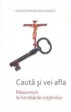 Caută și Vei Afla Răspunsuri La întrebările Creștinilor