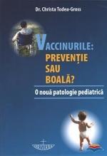 Vaccinurile: Preventie Sau Boala. O Noua Patologie Pediatrica