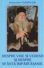 Despre Vise și Vedenii Si Despre Sfanta Impartasanie