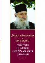Înger Pământesc şi Om Ceresc Pr Eusebiu Giannakakis (1910- 1995)