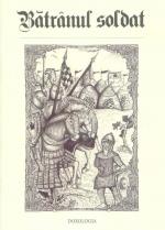 Bătrânul Soldat - Carte Pentru Copii Ilustrata