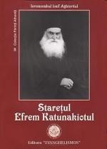 Stareţul Efrem Katunakiotul- Ieromonahul Iosif Aghioritul