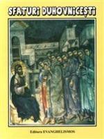 Sfaturi Duhovnicești