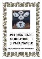 Puterea Celor 40 De Liturghii și Parastase Din Invățăturile Părintelui Cleopa