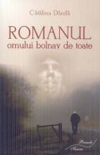 Romanul Omului Bolnav De Toate