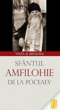Sfântul Amfilohie De La Poceaev. Viața și Minunile Sophia