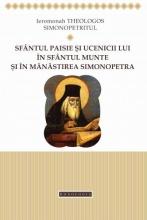 Sfântul Paisie și Ucenicii Lui în Sfântul Munte și în Mănăstirea Simonopetra