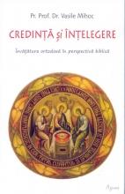 Credință și înțelegere învățătura Ortodoxă în Perspectivă Biblică