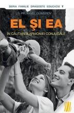 El și Ea. În Căutarea Armoniei Conjugale