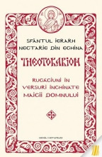 Theotokarion- Rugaciuni In Versuri Inchinate Maicii Domnului
